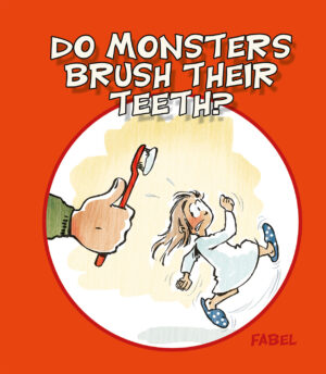 Do monsters brush their teeth Arni Beck Gunnarsson Lars Jakobsen Danish Comics Foreign Rights
