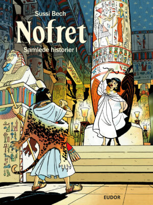 Nofret Nefriti Sussi Bech Danish Comics Foreign Rights