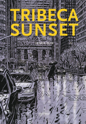 Tribeca Sunset Henrik Rehr Danish Comics Foreign Rights