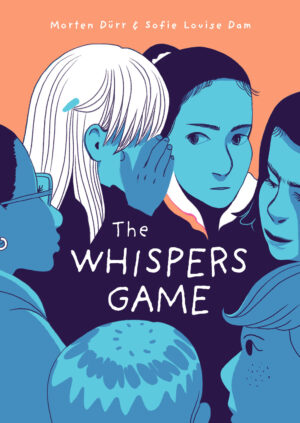 Whispers Game Sofie Louise Dam Morten Dürr Danish Comics Foreign Rights